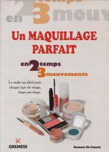 IL TRUCCO IN 4&4 'OTTO (Edizione Francese) GREMESE EDITORE