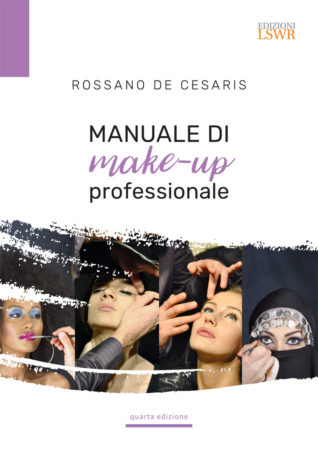 Manuale di Make-up Professionale (Quarta Edizione)